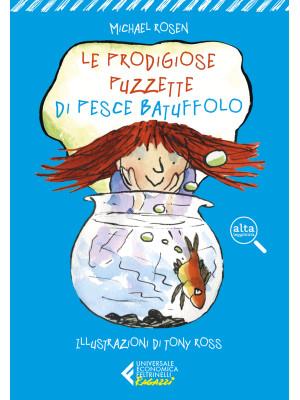 Le prodigiose puzzette di Pesce Batuffolo. Ediz. ad alta leggibilità