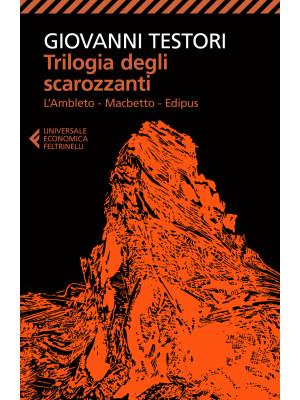 Trilogia degli scarozzanti: L'Ambleto-Macbetto-Edipus
