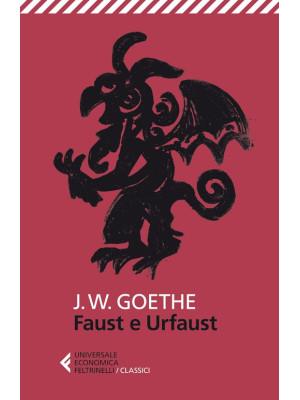 Faust e Urfaust. Testo tedesco a fronte