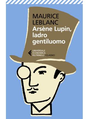 Arsène Lupin, ladro gentiluomo