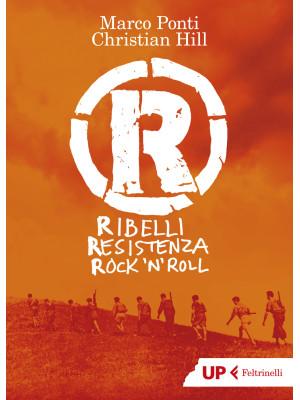 R. Ribelli Resistenza Rock 'n Roll