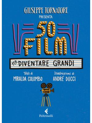 50 film per diventare grandi