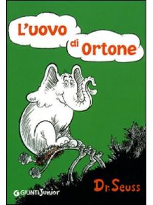 L'uovo di Ortone. Ediz. illustrata