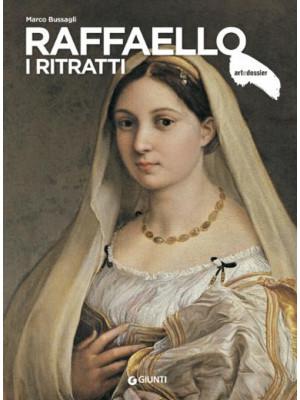 Raffaello. I ritratti. Ediz. illustrata