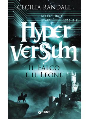 Il falco e il leone. Hyperversum. Vol. 2