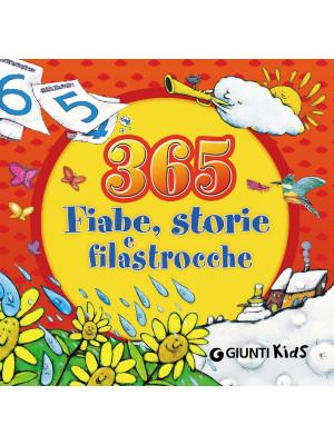 365 fiabe, storie e filastrocche. Ediz. illustrata