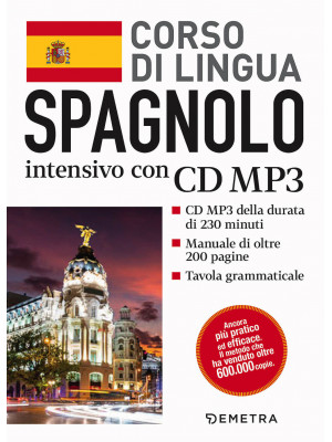 Spagnolo. Corso di lingua intensivo. Con CD Audio formato MP3