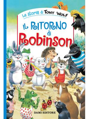 Il ritorno di Robinson. Ediz. a colori