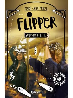 Flipper. Sauveur & Figlio. Vol. 2