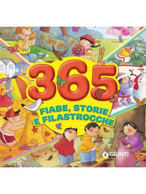 365 fiabe, storie e filastrocche. Ediz. a colori