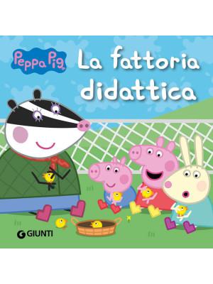 La fattoria didattica. Peppa Pig