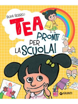 Pronti per la scuola! Tea. Ediz. a colori