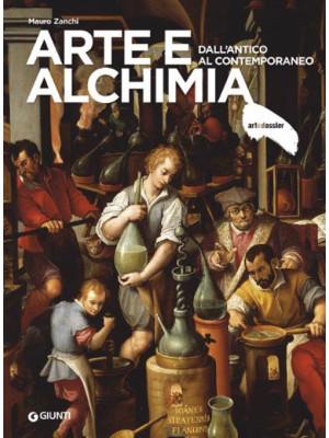 Arte e alchimia. Dall'antico al contemporaneo. Ediz. illustrata