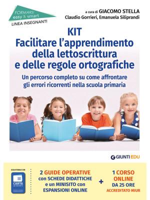 Kit per facilitare l'apprendimento della lettoscrittura e delle regole ortografiche. Un percorso completo su come affrontare gli errori ricorrenti nella scuola primaria