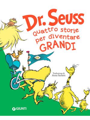 Seuss. Quattro storie per diventare grandi