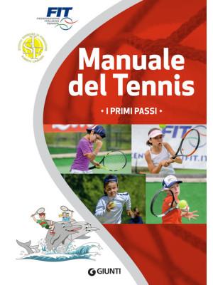 Manuale del tennis. I primi passi
