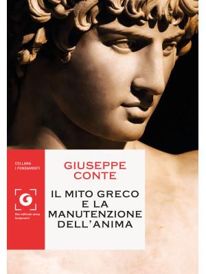 Il mito greco e la manutenzione dell'anima
