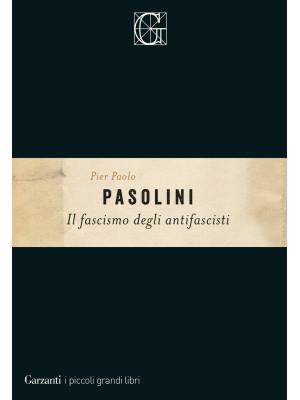Il fascismo degli antifascisti