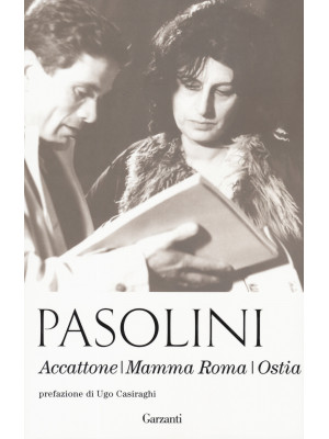 Accattone-Mamma Roma-Ostia. Nuova ediz.