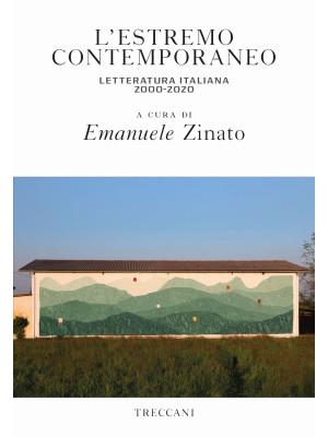 L'estremo contemporaneo letteratura italiana 2000-2020