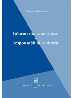 Informazione, consenso e responsabilità sanitaria