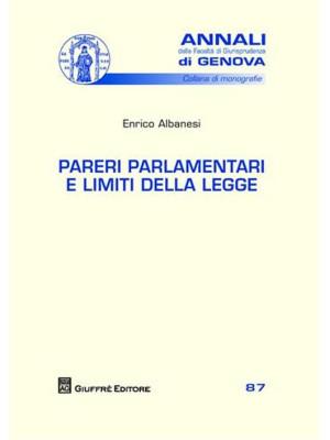 Pareri parlamentari e limiti della legge