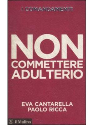 I comandamenti. Non commettere adulterio
