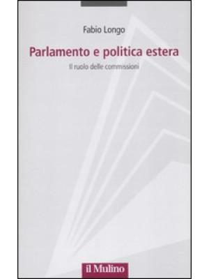 Parlamento e politica estera. Il ruolo delle commissioni