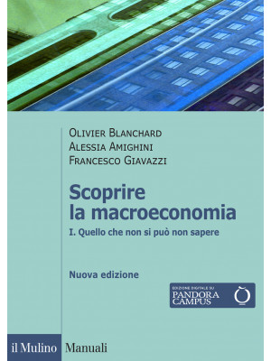 Scoprire la macroeconomia. Vol. 1: Quello che non si può non sapere