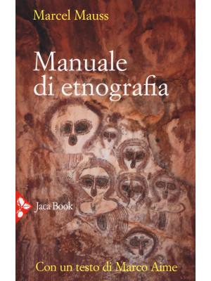 Manuale di etnografia. Nuova ediz.