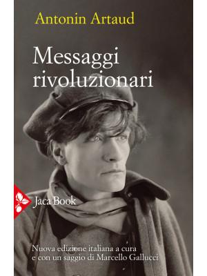 Messaggi rivoluzionari. Nuova ediz.