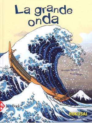 La grande onda. Ediz. a colori