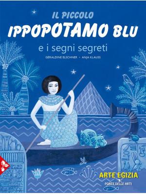 Il piccolo ippopotamo blu e i segni segreti