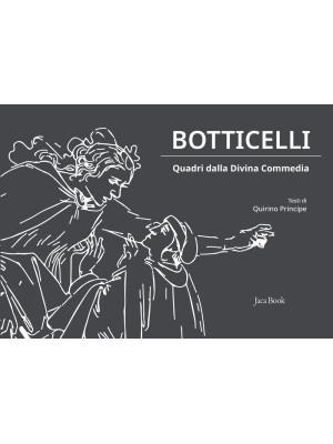 Botticelli. Quadri dalla Divina Commedia. Ediz. a colori