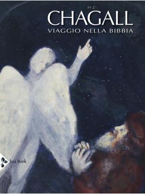 Chagall. Viaggio nella Bibbia. Ediz. a colori