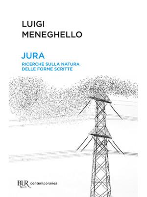 Jura: ricerche sulla natura delle forme scritte