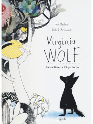 Virginia Wolf. La bambina con il lupo dentro