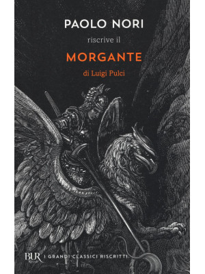 Paolo Nori riscrive «Morgante» di Luigi Pulci