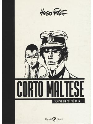 Corto Maltese. Sempre un po' più in là