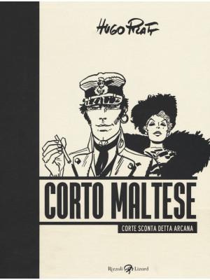 Corto Maltese. Corte Sconta detta Arcana