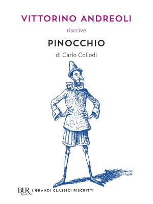 Vittorino Andreoli riscrive «Pinocchio» di Carlo Collodi