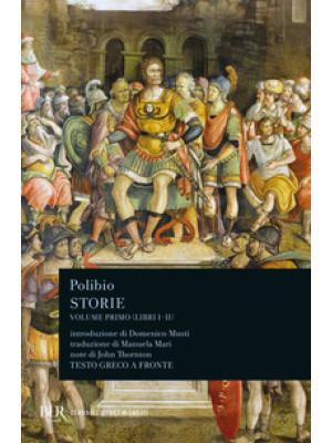 Storie. Testo greco a fronte. Vol. 1: Libri I-II
