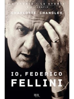 Io, Federico Fellini