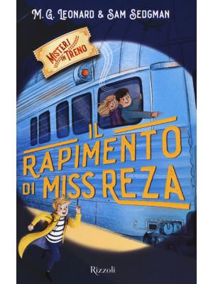 Il rapimento di Miss Reza. Misteri in treno. Vol. 2