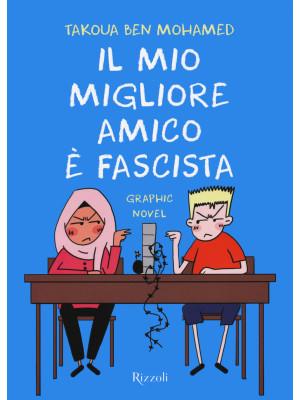 Il mio migliore amico è fascista