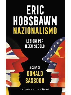 Nazionalismo. Lezioni per il XXI secolo