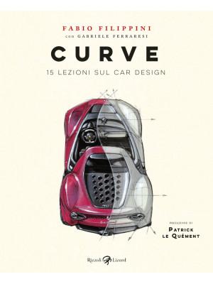 Curve. 15 lezioni sul car design. Ediz. illustrata