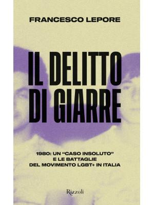 Il delitto di Giarre. 1980: un «caso insoluto» e le battaglie del movimento LGBT+ in Italia