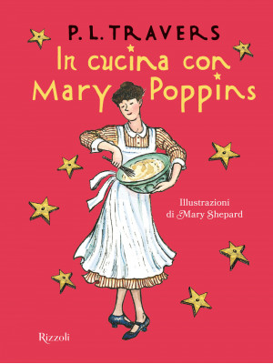 In cucina con Mary Poppins