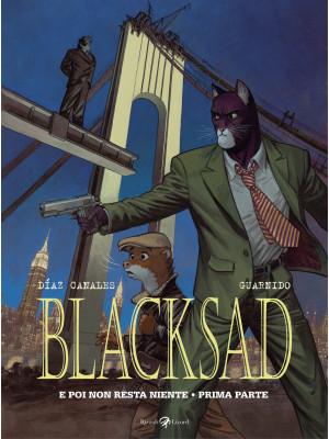 E poi non resta niente. Blacksad. Vol. 6